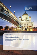 Sin and suffering. Selected lectures on the basics of Orthodox psychotherapy